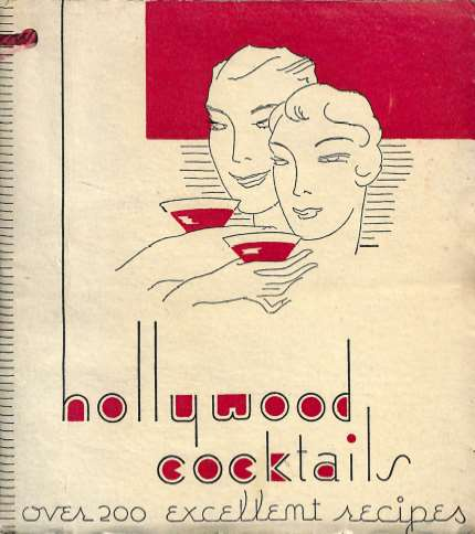 Hollywood Cocktails (1933). It was the handiwork of George Buzza, Jr.,